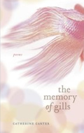 The Memory of Gills by Catherine Carter